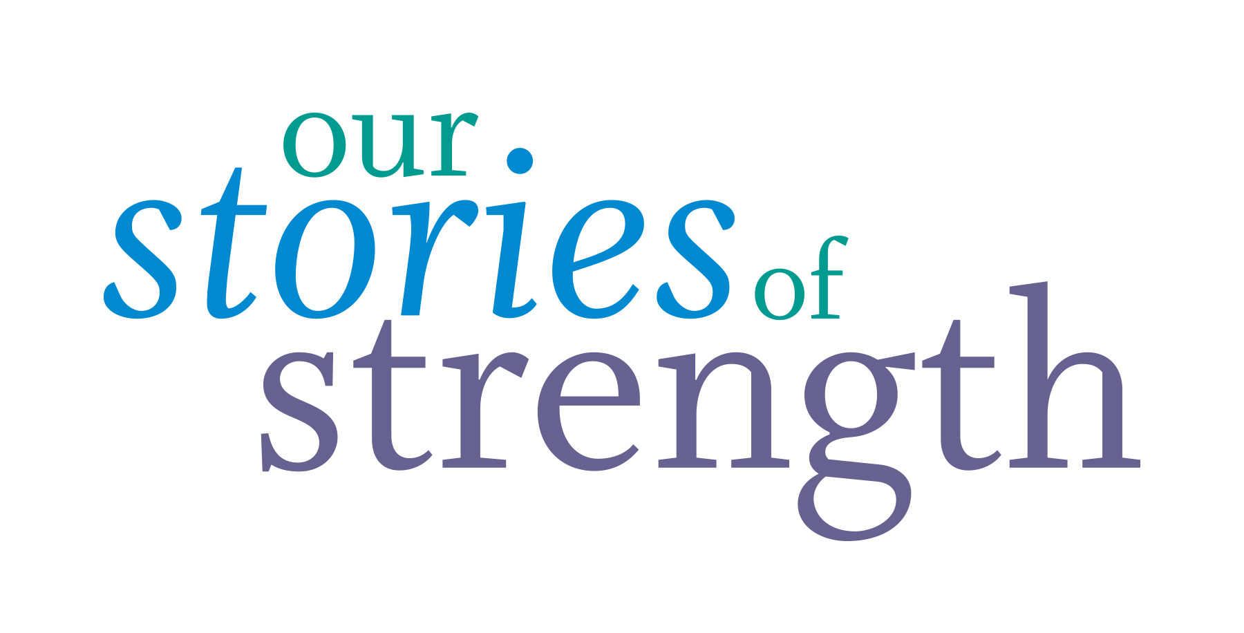 Join the Our Stories of Strength movement!