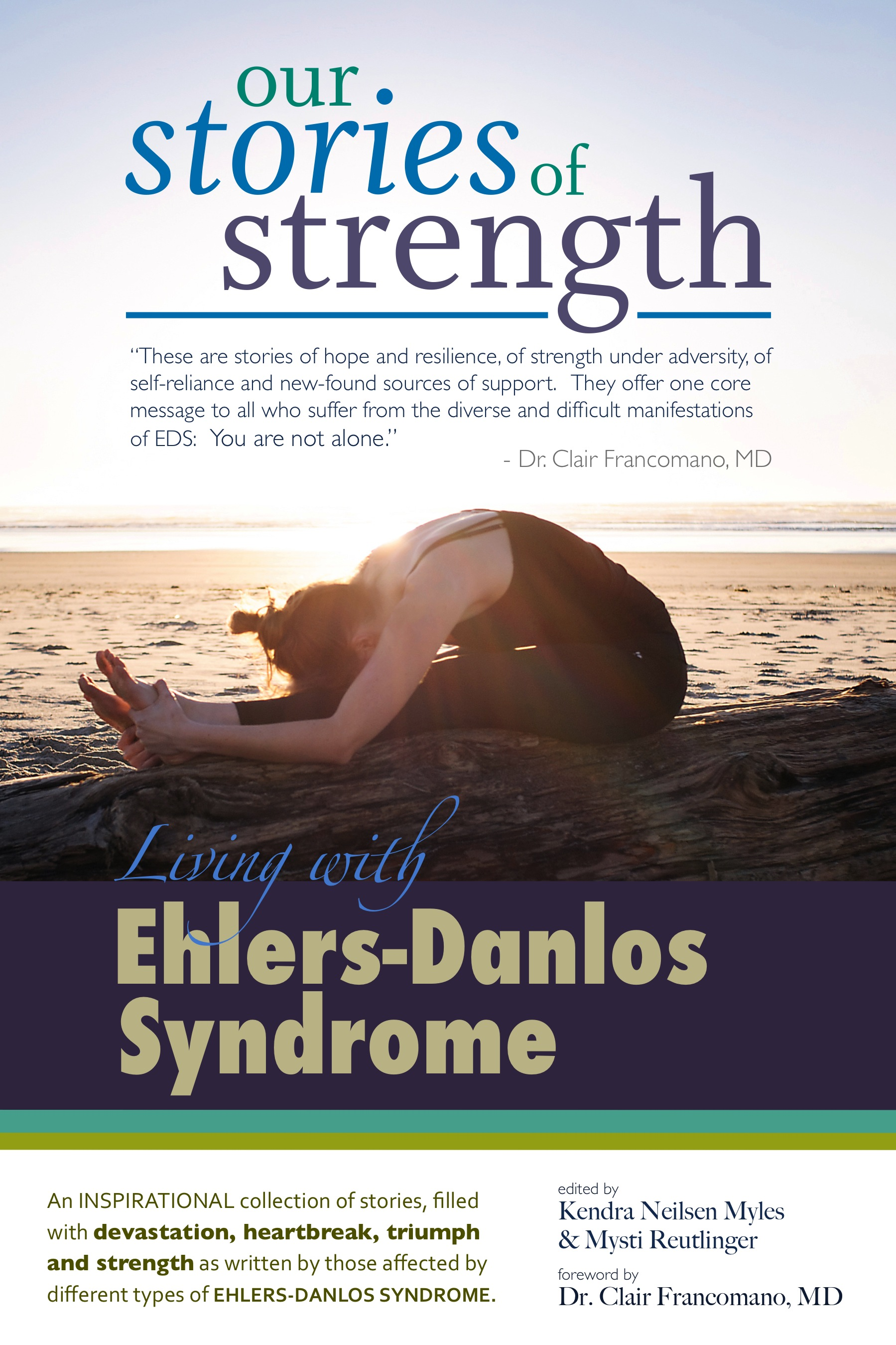 Our Stories of Strength – Living with Ehlers-Danlos Syndrome