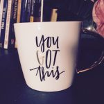 """They Had Me at the """"You Got This"""" Coffee Cup – My ChronicAlly BoxProduct Review"""